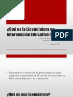 Qué es la Licenciatura en Intervención Educativa.pptx