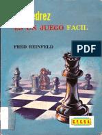 Fred Reinfeld - El Ajedrez Es Un Juego Facil