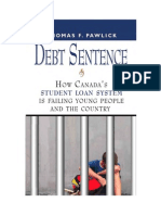 Debt Sentence How Canadas Student Loan System is Failing Young People and the Country