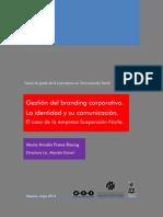 Gestión del branding corporativo. La identidad y su comunicación. El caso de la empresa Suspensión Norte. Tesina Lic. en Comunicación Social FRANA BISANG