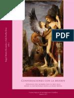 Conversaciones Con La Muerte. Diálogos Del Hombre Con El Más Allá... - Raquel Martín Hernández y Sofía Torallas Tovar (Eds.)