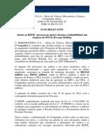 Ades?o ao REFIS do processo de dedutibilidade das despesas do IPO da Bovespa Holding (Fato Relevante)
