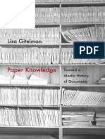 Gitelman, Lisa - Paper Knowledge. Toward a Media History of Documents