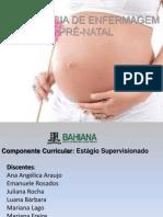 A Assistência de Enfermagem No Pré-natal- Estagio