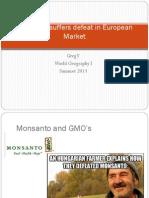 Monsanto Suffers Defeat in European Market