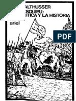 Althusser, Louis - Montesquieu La Politica y La Historia Ed. Ariel 1974