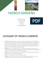 French Gardens Nidhui