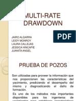 Multi Rate Drawdown