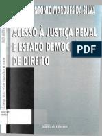 Marco Antonio Marques Da Silva - Acesso à Justiça Penal e Estado Democrático de Direito - 1ª Edição - Ano 2001