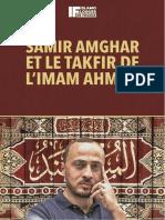 """Samir Amghar et """"le Takfir"""" de l'Imam Ahmed"""