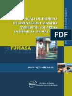 Apresentação de Projeto de Drenagem e Manejo Ambiental Em Áreas Endêmicas de Malária