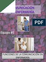 Comunicacion en Enfermeria, Equipo 1
