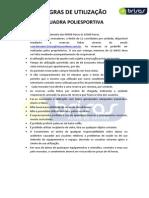 Quadra Poliesportiva - Utilização