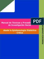 Covarrubias, F. Manual de Técnicas y Procedimientos de Investigación Desde La Dialéctica Crítica