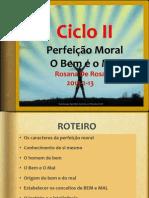 A Perfeicao Moral O Bem e o Mal-RosanaDR
