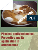 Physical and Mechanical Properties and Its Application in Orthodontics