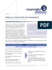 When is a Good Time for Evaluation?