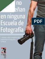 Lo Que No Te Ensenan en Ninguna Escuela de Fotografia