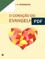 O Coração Do Evangelho - Por Charles Haddon Spurgeon