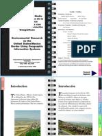 Investigación del Medio Ambiente a lo largo de la Frontera México y Estados Unidos con Sistemas de Información Geográficos