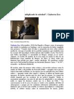 Umberto Eco - Internet Ha Multiplicado La Soledad