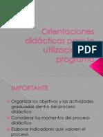 Orientaciones Didácticas Para La Utilización Del Programa
