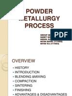 Powder Metallurgy Process (E-2 Batch)