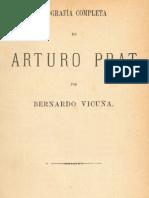 Biografía completa de Arturo Prat, por Bernardo Vicuña, 1879