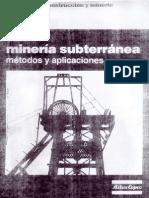 220571985 Guia de La Mineria Subterranea Metodos y Aplicaciones