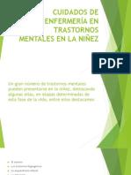 Cuidados de Enfermería en Trastornos Mentales en La
