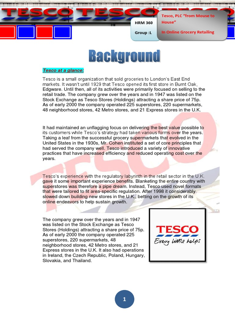 the history of tesco business essay With tesco being such a well-known business, people are therefore more tempted to go and check out new deals and offers in stores around the country if they see tesco's advertisements regularly however there are disadvantages of billboard advertisement.