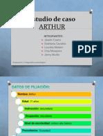 Estudio de Caso Grupal ARTHUR EXPOSICIÓN