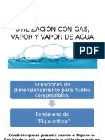 Utilización Con Gas, Vapor y Vapor De