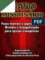 Teatro Missionário – Peças Teatrais e Jograis Sobre Missões e Evangelização Para Igrejas Evangélicas