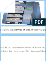 Quantative Determinants in Service Quality in Banks