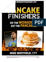 Pancake Finishers