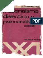 Wilhelm Reich - Materialismo Dialectico y Psicoanalisis