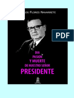 Día, Pasión y Muerte de Nuestro Señor Presidente (Cronología)