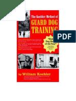 RBG -The Koehler Method of Guard Dog Training