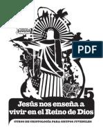 05 Jesus Nos Ensena a Vivir en El Reino de Dios
