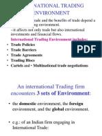 International Trading Environment