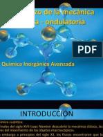 Química Inorgánica Avanzada. El Comienzo de La Mecánica Cuántica