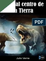 Julio Verne-Viaje Al Centro de La Tierra