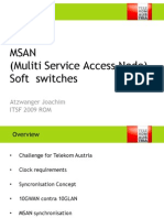 Telekom Austria - MSAN (Multi Service Access Node) + Soft switches