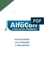Alfacon Agente Administrativo Da Policia Federal Pf Atualidades Julio Raizer 1o Enc 20131127163013