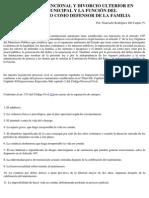 Separación Convencional y Divorcio Ulterior en Sede Notarial y Municipal y La Función Del Ministerio Publico Como Defensor de La