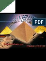 Las Piramides de Egipto Por Pedro Luis Ruiz