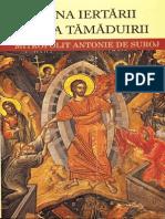 Mitropolitul Antonie de Suroj,Taina iertarii.Taina tamaduirii.