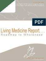 Living Medicine Report