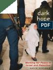Shulman - Dark Hope_Working for Peace in Israel and Palestine